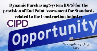 Dynamic Purchasing System (DPS) for the provision of End Point Assessment for Standards related to the Construction Industry