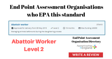 ABATTOIR WORKER Level 2 : Find End Point Assessment Organisations who EPA  this standard