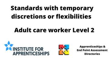 Adult Care Worker Level 2 with temporary discretions or flexibilities
