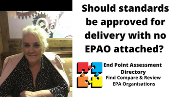 Active apprenticeship standards  with no confirmed EPAO: Plus a message from an employer with his concerns