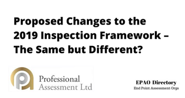 Proposed Changes to the 2019 Inspection Framework – The Same but Different?
