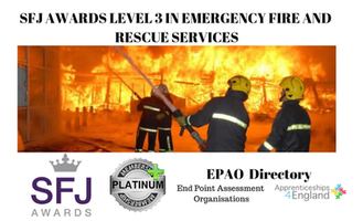 SFJ AWARDS LEVEL 3 DIPLOMA IN EMERGENCY FIRE AND RESCUE SERVICES