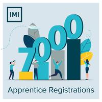 IMI reach 7,000 registered Apprentices, ...
