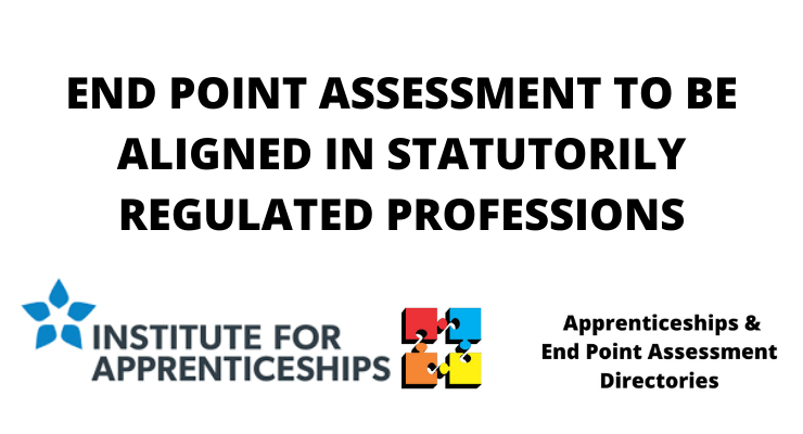 END POINT ASSESSMENT TO BE ALIGNED IN STATUTORILY REGULATED PROFESSIONS